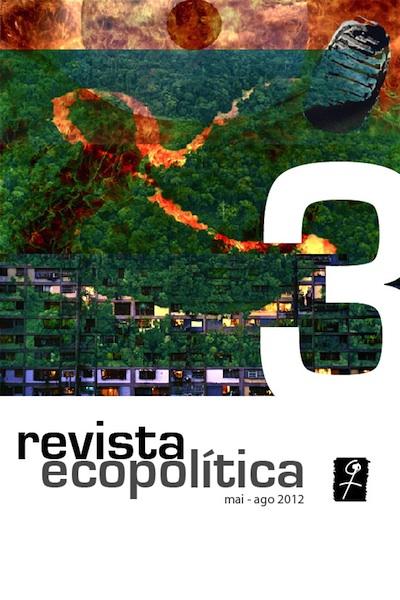 Visualizar n. 3 (2012): Ecopolítica